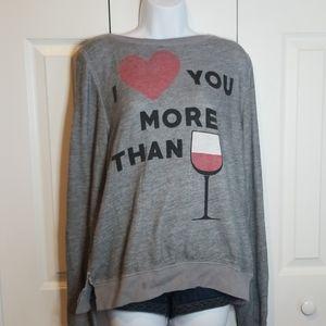 Wildfox I Love You More Than Wine Sweatshirt M